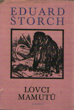 Eduard torch  Lovci mamut  Antikvarit Opava