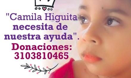 ¡Camila Higuita necesita nuestra ayuda!