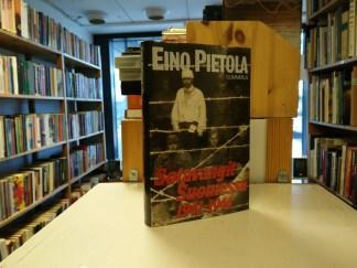 Eino Pietola - Sotavangit Suomessa 1941-1944