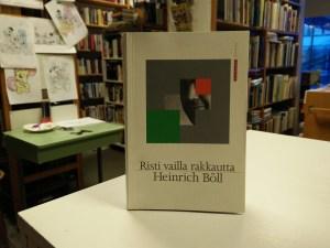 Böll, Heinrich - Risti vailla rakkautta