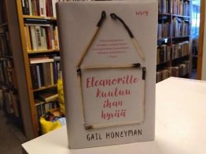 Honeyman, Gail - Eleanorille kuuluu ihan hyvää