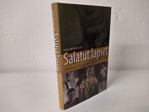 Salatut lapset - Saksalaissotilaiden lapset suomessa (Irja Wendisch)