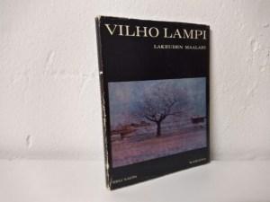 Vilho Lampi - Lakeuden maalari (Eeli Aalto)