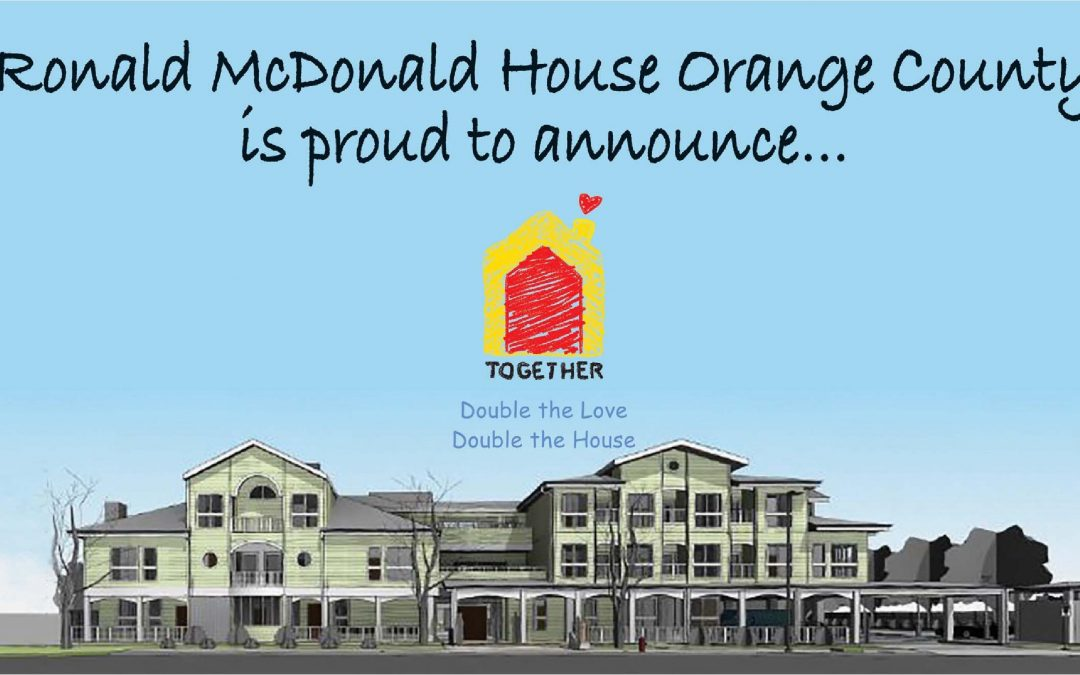 Raising the Roof – Orange County Ronald McDonald House in Orange County Business Journal