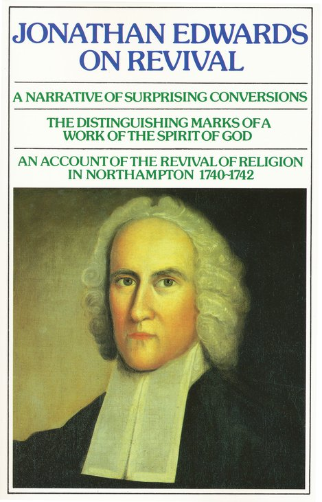 EDWARDS, Jonathan - Jonathan Edwards on revival