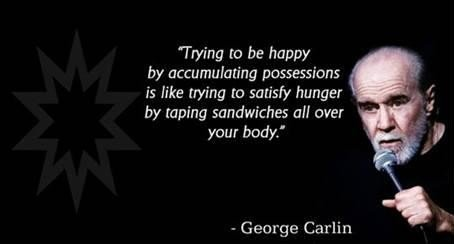 Thoughts on Happiness from George Carlin