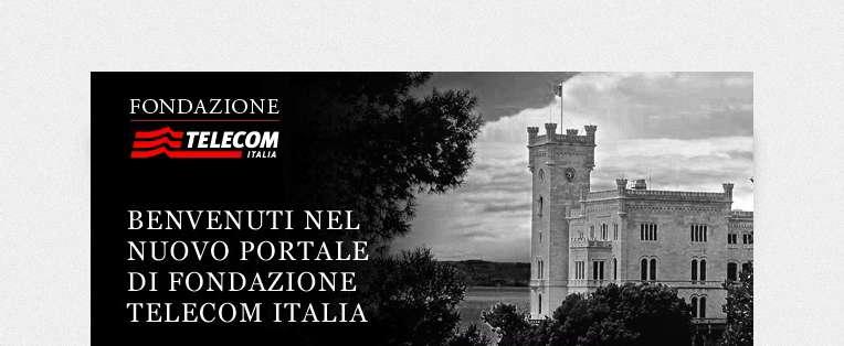 Fondazione Telecom Italia – online il nuovo sito