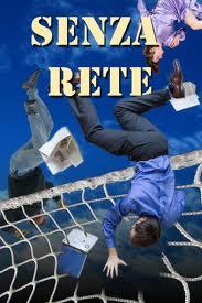 # SenzaRete Il primo programma che porta il web in diretta TV