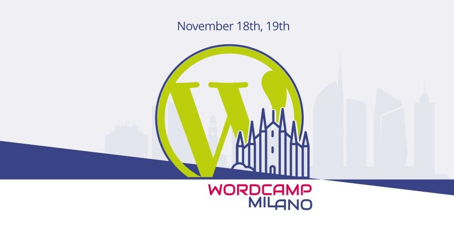 WordCamp Milano 2017 – Torna a Milano l'appuntamento per appassionati ed esperti di WordPress