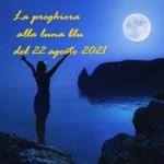 La superluna e la sua preghiera