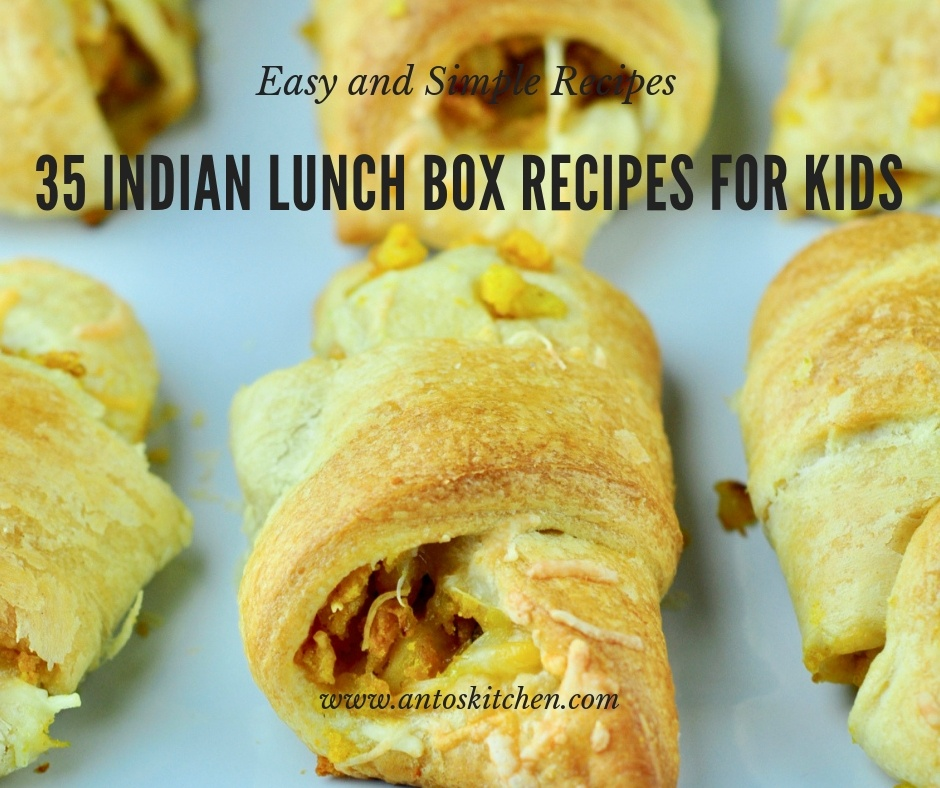 35 indian lunch box recipes for kids