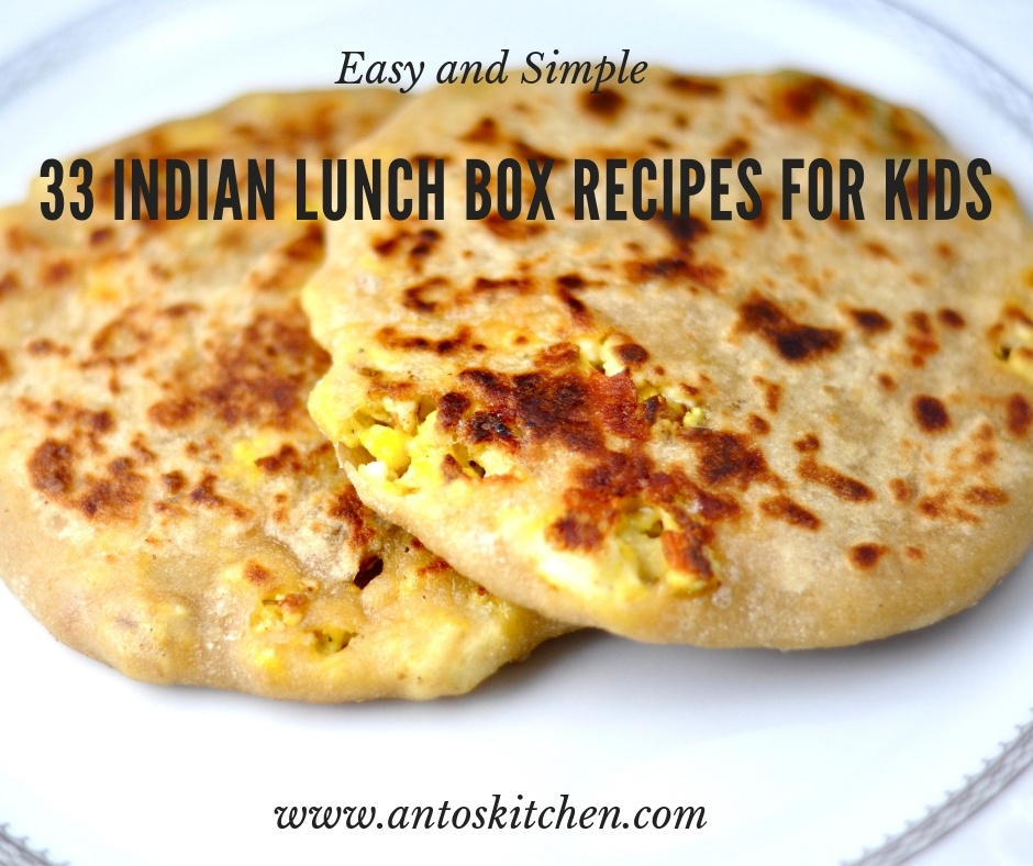 33 Indian Lunch Box Recipes for Kids
