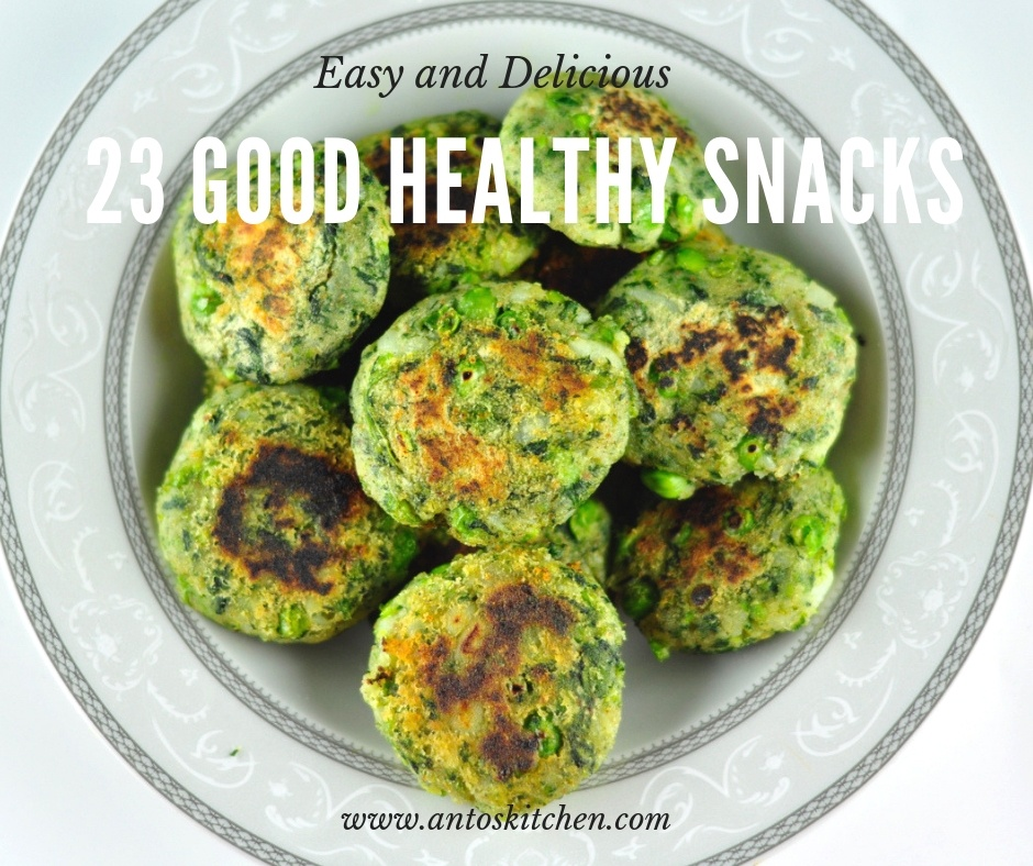 23 Good Healthy Snacks