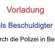 Vorladung als Beschuldiger in Berlin - richtiges Verhalten- Rechtsanwalt für Strafrecht