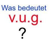 juristische Abkürzungen - V.U.G.