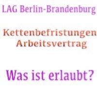 fortlaufende Befristungen im öffentlichen Dienst - Entscheidung Arbeitsgericht Berlin - LAG Berlin-Brandenburg