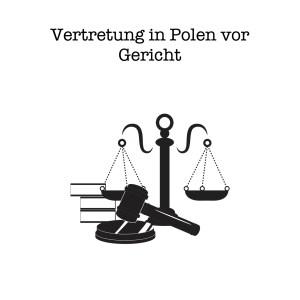 Vertretung vor Gericht in Polen -anwaltliche Terminsvertretung