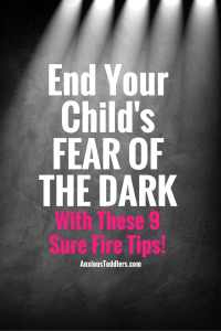 Many kids are afraid of the dark. Help your children end their fear of the dark with these great tips!