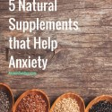 5 Supplements to Help Childhood Anxiety