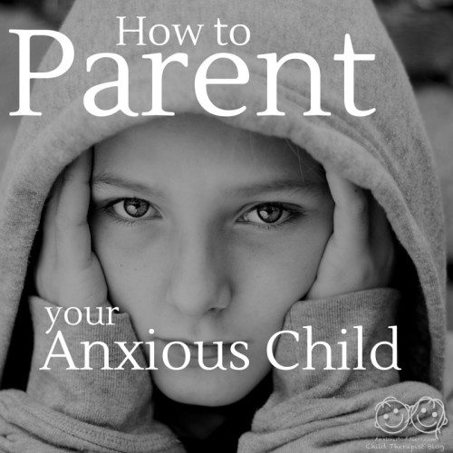 5 tips on how to parent your anxious child.