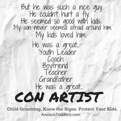 Child grooming. Learn the signs. Protect your kids. A Must-Read for anyone with children. Helps along with body safety.