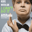 """How to Help Kids with an """"I Can't Do It!"""" Attitude"""