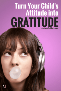 Gratitude doesn't come naturally, but unfortunately attitude does. Turn your child's attitude into gratitude. Teach your kids how to be grateful.