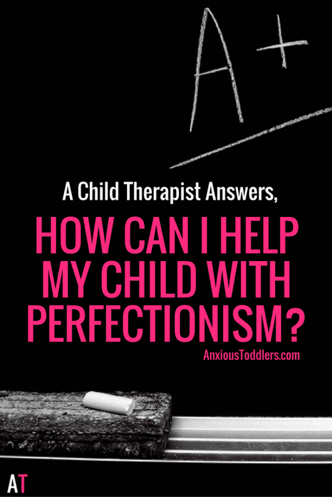 Do you have a perfectionist child? Here are some tips parents can do to help their kids.
