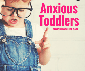 Ask the Child Therapist Episode 13:  Do's and Don'ts When Parenting Your Anxious Toddler