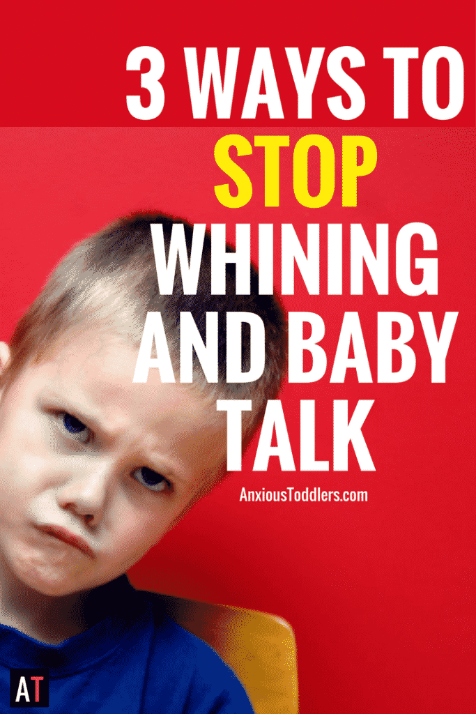 He's doing it again. You don't think you can stomach anymore whining or baby talk. Want to get your sanity back? Here are 3 ways to stop whining forever.