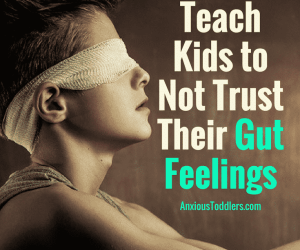 PSP 024: How We Teach Our Kids to Not Trust Their Gut Feeling