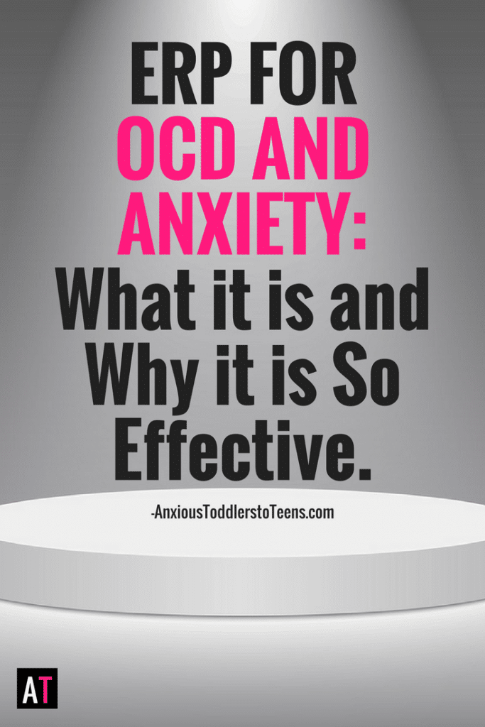 ERP for OCD and anxiety has been shown to be the most effective therapy approach. So why don't more parents know what it is and how to do it?