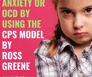 PSP 076: Help Kids with Anxiety & OCD Using the CPS Model
