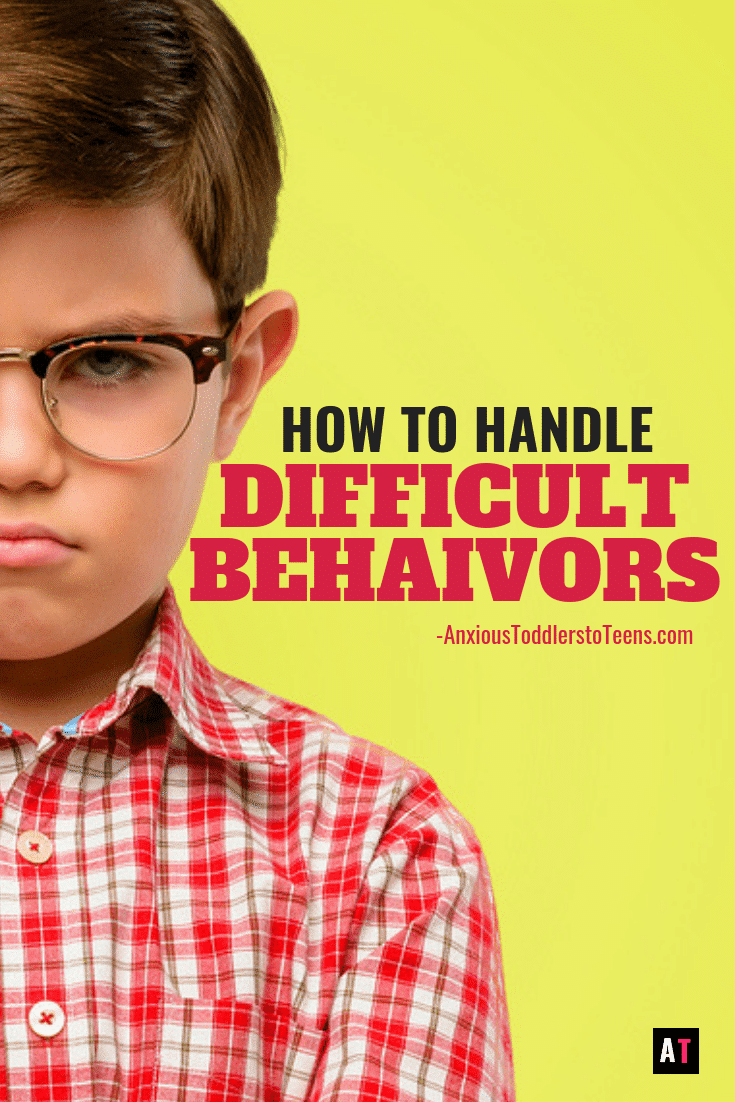 Empowering Kids In Anxious World >> How To Handle Difficult Behaviors At Parenting Survival For All Ages