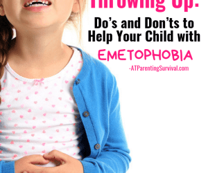 PSP 106: The Fear of Throwing Up: Parenting Do's and Don'ts to Help Your Child with Emetophobia