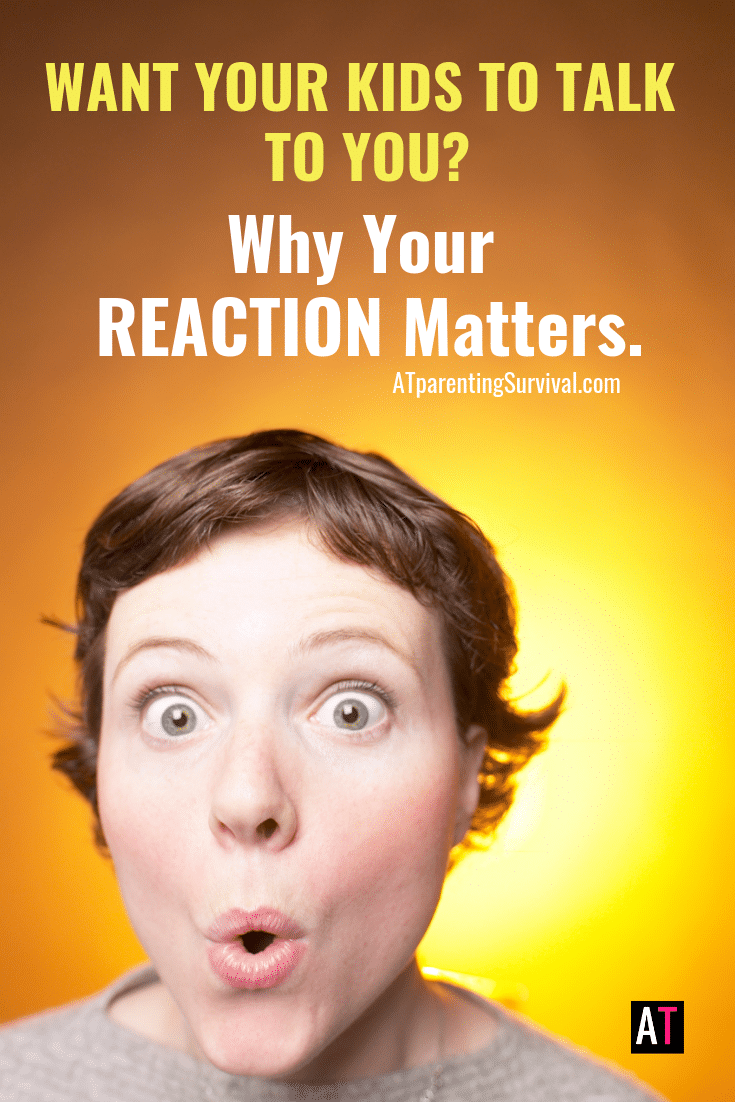Do you want your kids to talk to you? I dive into how our reactions can impact whether or not our kids will want to open up.