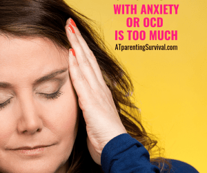 PSP 132: What to Do When the Stress of Raising a Child with Anxiety or OCD is too Much
