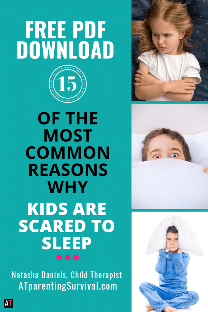 Free PDF download listing 15 of some of the most common reasons why kids are scared to sleep. Created by a child therapist who specializes in childhood fears and worries.