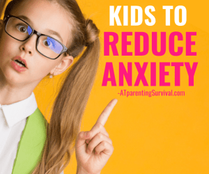 A Quick Hack for Kids to Reduce Anxiety