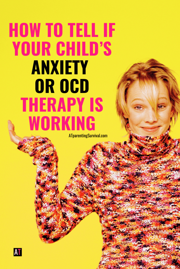 Do you wonder if your child's therapy for anxiety or OCD is working? Learn the tell-tale signs you are on the right track from an anxiety and OCD therapist.