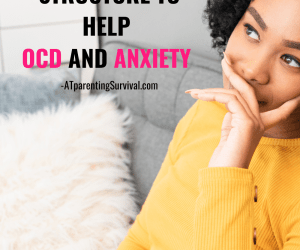 How to Help Our Kids Create Daily Structure to Help OCD & Anxiety
