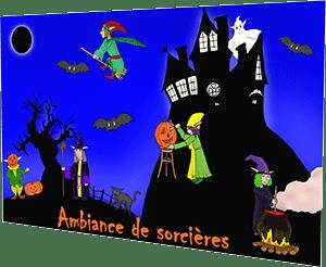 Ambiance de sorcières