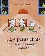 1 2 3 petits chats qui savaient compter jusqu'à trois