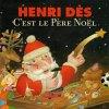 C'est le Père Noël - Henri Dès