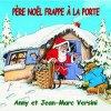 Père Noël frappe à la porte - Versini