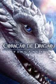 Coração de Dragão – Vingança Torrent (2020) Dublado / Dual Áudio 5.1 BluRay 720p 1080p Download MKV | MP4
