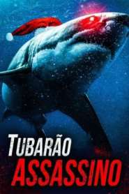 Tubarão Assassino (2020) Google Drive & Torrent Dublado / Dual Áudio 1080p MKV