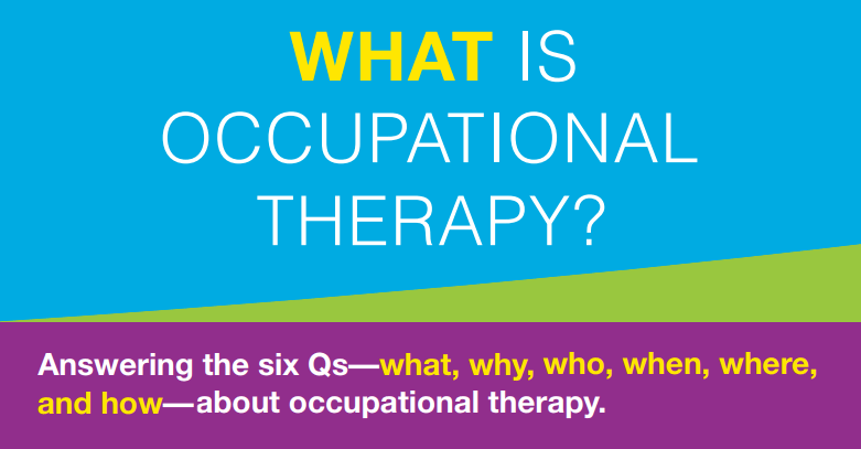 Brochures From AOTA What Is Occupational Therapy AOTA