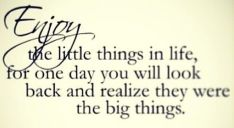 61431-enjoy-the-little-things-in-life