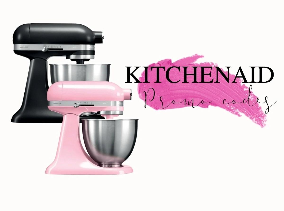 kitchen aid coupons tile designs kitchenaid promo codes a parisian journey